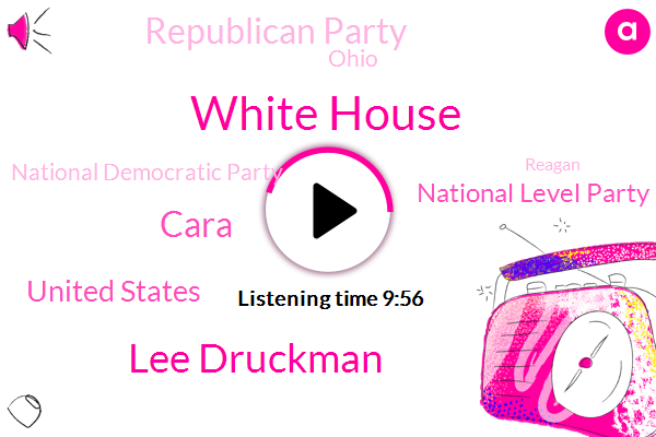 White House,Lee Druckman,Cara,United States,National Level Party,Republican Party,Ohio,National Democratic Party,Reagan,Chara,Virginia,Massachusetts,Donald Trump,James Madison University,New York,Massachusetts Maryland,Maryland,Dewine