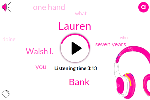 Lauren,Bank,Walsh L.,Seven Years,One Hand