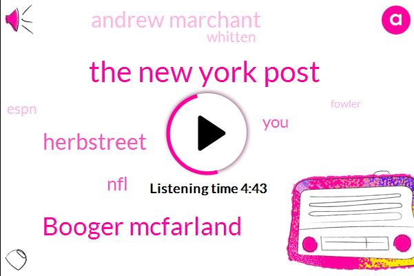 The New York Post,ABC,Booger Mcfarland,Herbstreet,NFL,Andrew Marchant,Whitten,Espn,Fowler,Amazon,CBS,NBC,Football,Super Bowl