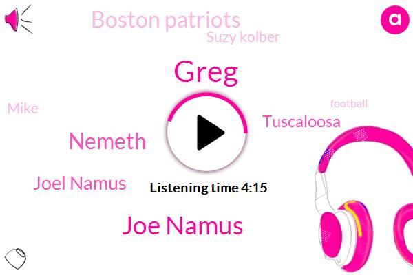 Greg,Joe Namus,Paul,Joel Namus,Nemeth,Tuscaloosa,Boston Patriots,Suzy Kolber,Mike,Football,Joey,Gainesville,Millfield,Oreta,Twenty Years