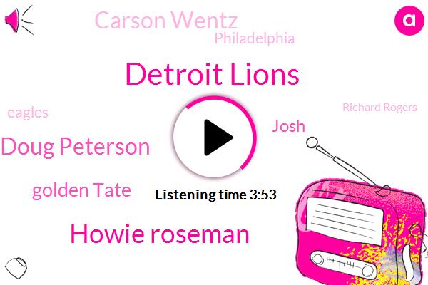 Detroit Lions,Howie Roseman,Doug Peterson,Golden Tate,Josh,Carson Wentz,Philadelphia,Eagles,Richard Rogers,Jalen,Solex,Holland,Mike Wallace,Herat,Tripathi,Corey,Nick,Dell,Jacksonville