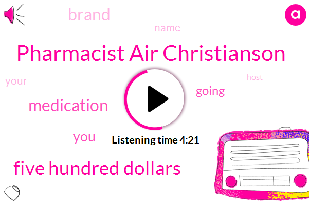 Pharmacist Air Christianson,Five Hundred Dollars