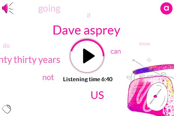 Dave Asprey,United States,Twenty Thirty Years