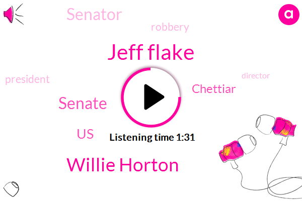 Jeff Flake,Willie Horton,Senate,United States,Chettiar,Senator,Robbery,President Trump,Director,America