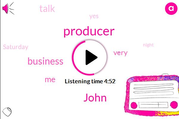 Producer,John