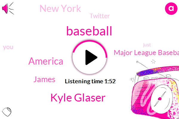 Wfan,Baseball,Kyle Glaser,America,James,Major League Baseball,New York,Twitter
