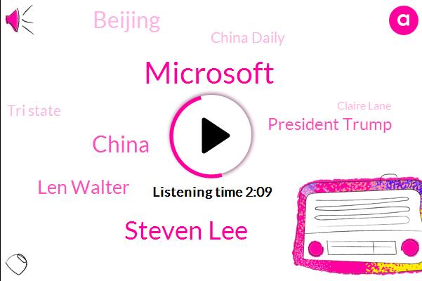Microsoft,Steven Lee,Len Walter,China,President Trump,Beijing,China Daily,Tri State,Claire Lane,CIA,Logan Capital Management,Theft,Portfolio Manager,Congress,American International Group,U. S