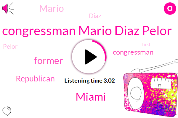 Congressman Mario Diaz Pelor,Miami