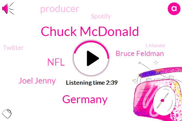Chuck Mcdonald,Germany,NFL,Joel Jenny,Bruce Feldman,Producer,Spotify,Twitter,L Mandel,Nick Pink,Google,JOE,Fox Sports,Gus Johnson,Lima,Itunes,Seven-Day