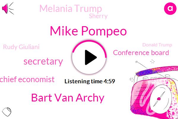 Bloomberg,Mike Pompeo,Bart Van Archy,Secretary,Chief Economist,Conference Board,Melania Trump,Sherry,Rudy Giuliani,Donald Trump,President Trump,GOP,San Francisco,Tony Evers,Wisconsin,Baxter,Kevin,Doug,Mark Van