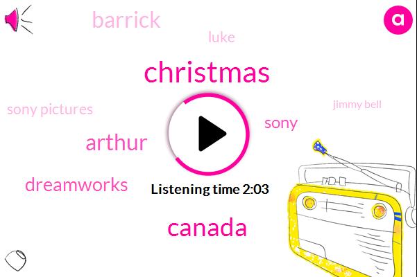 Canada,Christmas,Dreamworks,Sony,Barrick,Arthur,Luke,Sony Pictures,Jimmy Bell,Lori James Mcevoy,Israel,One Hundred Percent