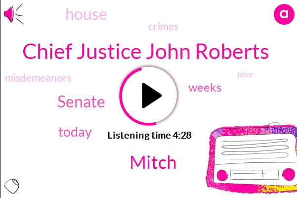 Chief Justice John Roberts,Mitch,Senate