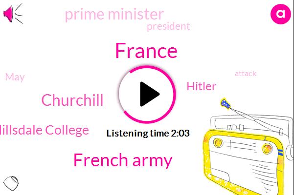 France,French Army,Churchill,President Hillsdale College,Hitler,Prime Minister,President Trump