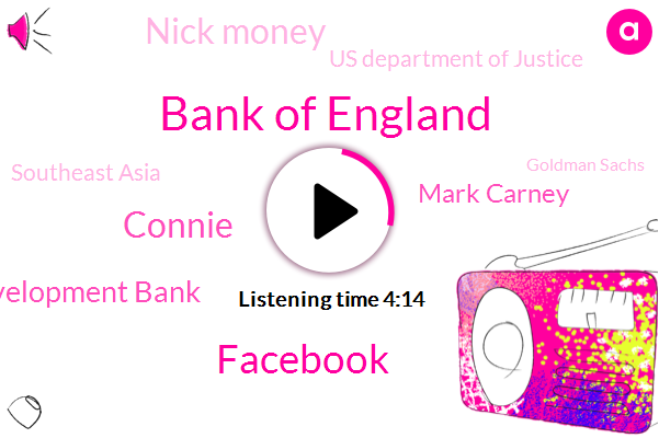 Bank Of England,Facebook,Connie,Development Bank,Mark Carney,Nick Money,Us Department Of Justice,Southeast Asia,Goldman Sachs,Louise Cooper,Kenya,Ben Ryan,Phil,Bangkok,TOM,Louis,IAN,London