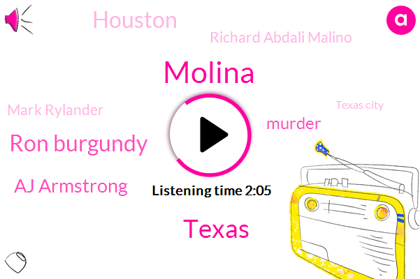 Molina,Ron Burgundy,Aj Armstrong,Texas,Murder,Houston,Richard Abdali Malino,Mark Rylander,Texas City,Lamarcus Aldridge,Damara Rosen,Eric Sharp,San Antonio,Armbruster,Attorney,Denver,Spurs,Nuggets,Michael Board,Tonio