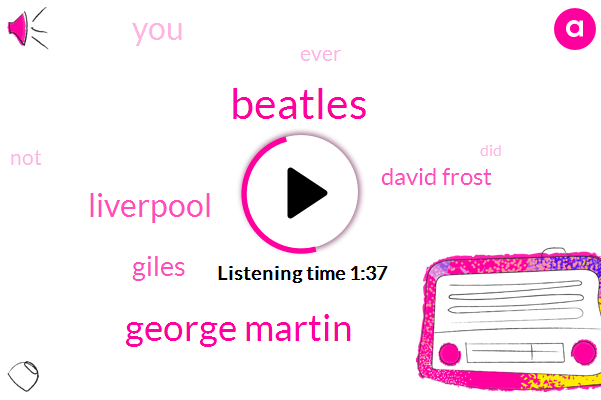 Beatles,George Martin,Liverpool,Giles,David Frost