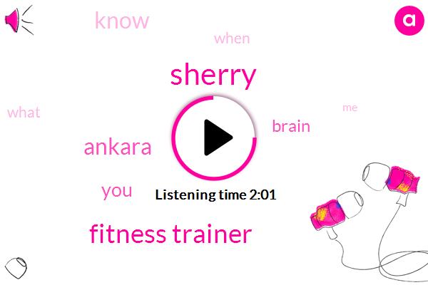Sherry,Fitness Trainer,Ankara