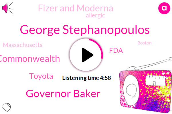 George Stephanopoulos,Governor Baker,Commonwealth,Toyota,FDA,Fizer And Moderna,Allergic,Massachusetts,Boston,Lieutenant General Paul Ostrowski,Official,Good Morning America,Herring Pond,United States,Wilmington,Barnes,Plymouth,Kevin Brennan,ABC