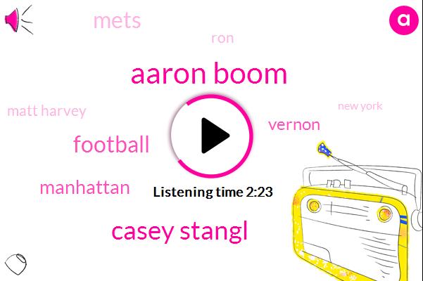 Aaron Boom,Casey Stangl,Football,Manhattan,Vernon,Mets,RON,Matt Harvey,New York,Yankees,Baseball,Caskey