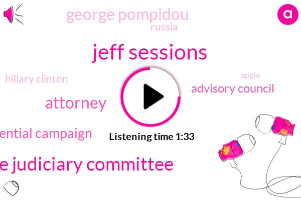 Jeff Sessions,House Judiciary Committee,Attorney,Presidential Campaign,Advisory Council,George Pompidou,Russia,Hillary Clinton,Apple,Capitol Hill,California,Johnston,Hubbard,FBI,Bob Costantini,Ann Arbor