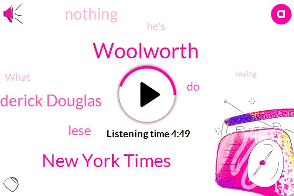 Woolworth,New York Times,Frederick Douglas,Lese,SAM