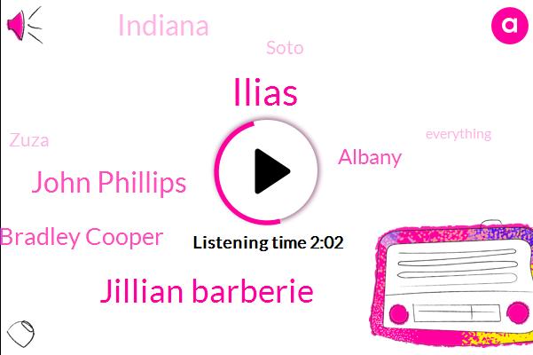 Ilias,Jillian Barberie,John Phillips,Bradley Cooper,Albany,Indiana,Soto,Zuza