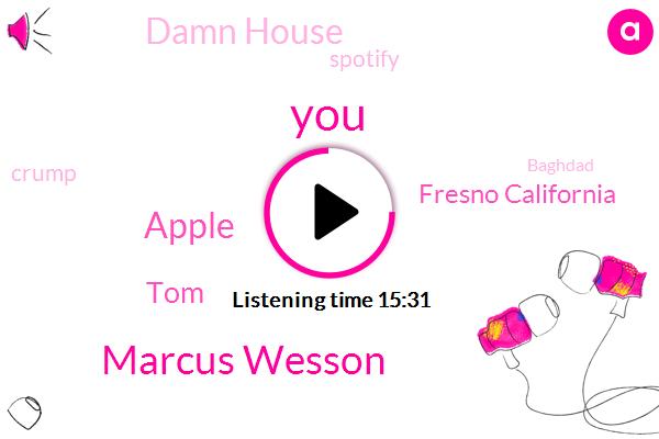 Marcus Wesson,Apple,TOM,Fresno California,Damn House,Spotify,Crump,Baghdad,Iraq,Kurt,Hannah Pee,SAM,Contra Boys,Google,Edward,Marcus West,William Battery,FR