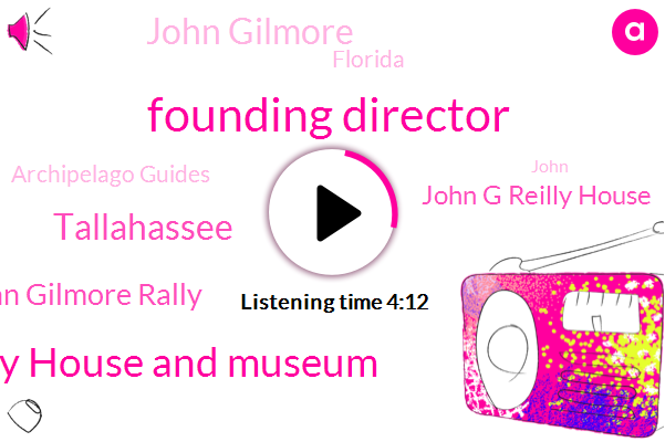 Founding Director,John G Reilly House And Museum,Tallahassee,John Gilmore Rally,John G Reilly House,John Gilmore,Florida,Archipelago Guides,Research Center And Museum,John Ame Church,Segregation Vedra,Smoke Hall,Elsner,John,Gilmore Riley,Executive Director,AL,Wood House
