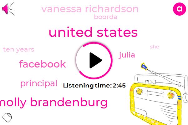 United States,Molly Brandenburg,Facebook,Principal,Julia,Vanessa Richardson,Boorda,Ten Years