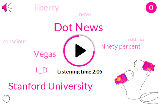 Dot News,Stanford University,Vegas,I._D.,Ninety Percent