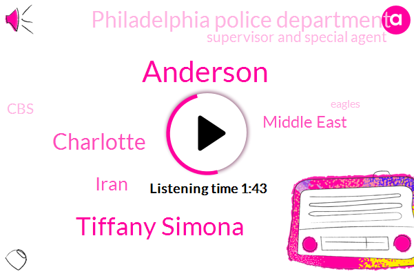 Anderson,Tiffany Simona,Charlotte,Iran,Middle East,Philadelphia Police Department,Supervisor And Special Agent,CBS,Eagles,Watson,FBI