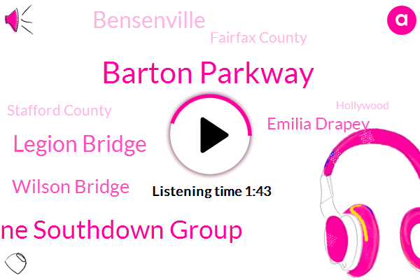 Barton Parkway,Route One Southdown Group,Legion Bridge,Wilson Bridge,Emilia Drapey,Bensenville,Fairfax County,Stafford County,Hollywood,Centerville,Virginia,Andrews,Springfield,Dave