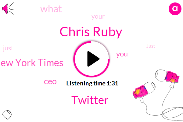 Chris Ruby,Twitter,The New York Times,CEO