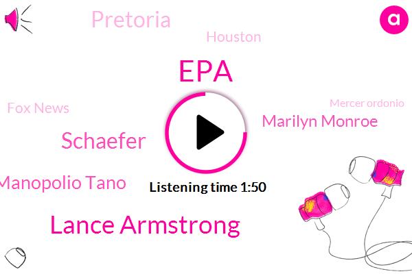 Lance Armstrong,EPA,Schaefer,Manopolio Tano,Marilyn Monroe,Pretoria,Houston,Fox News,Mercer Ordonio,Jessica Rosenthal,Aspen,Executive,Colorado,Tom Blake,Texas,Attorney,Seventeen-Year,Seven Year