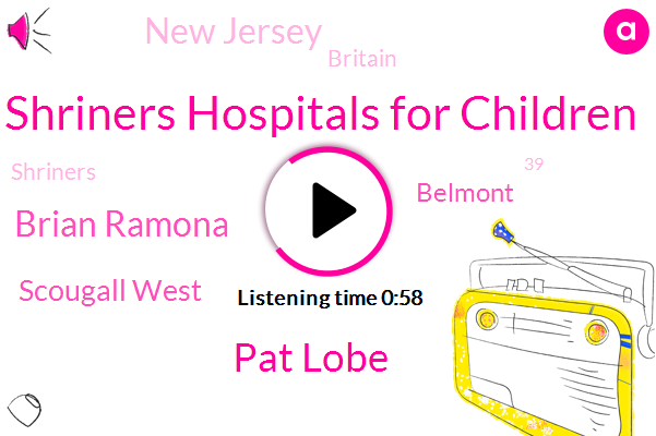 Shriners Hospitals For Children,Pat Lobe,Brian Ramona,Scougall West,Belmont,New Jersey,Britain