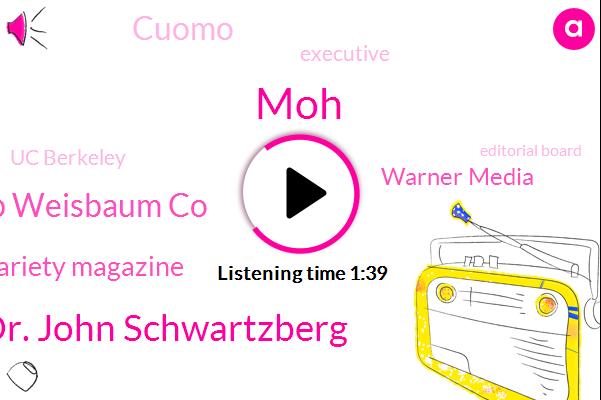 MOH,Dr. John Schwartzberg,Herb Weisbaum Co,Variety Magazine,Warner Media,Cuomo,Executive,Uc Berkeley,Editorial Board