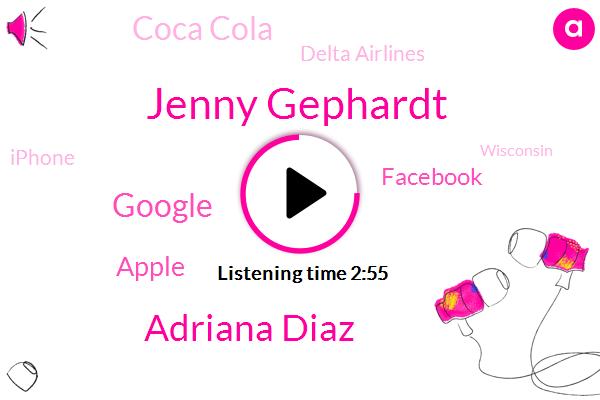 Jenny Gephardt,Adriana Diaz,Google,Apple,Coca Cola,ABC,Delta Airlines,iPhone,Facebook,Wisconsin,Newsome,Tyler,CBS,Georgia,Five States,Democrat,Jenner,Cbs News,Caitlyn Jenner Jenner,Governor