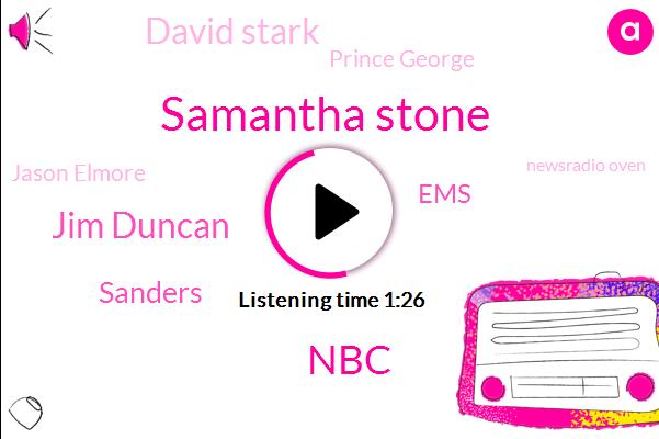 Samantha Stone,NBC,Jim Duncan,Sanders,EMS,David Stark,Prince George,Jason Elmore,Newsradio Oven,W. R. B. A.,Winter Park,Sprint,Chesterfield,Arson,Bailey Bridge
