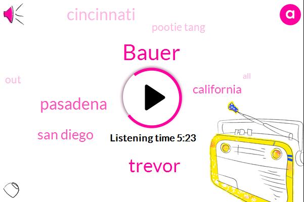 Bauer,Trevor,Pasadena,San Diego,California,Cincinnati,Pootie Tang