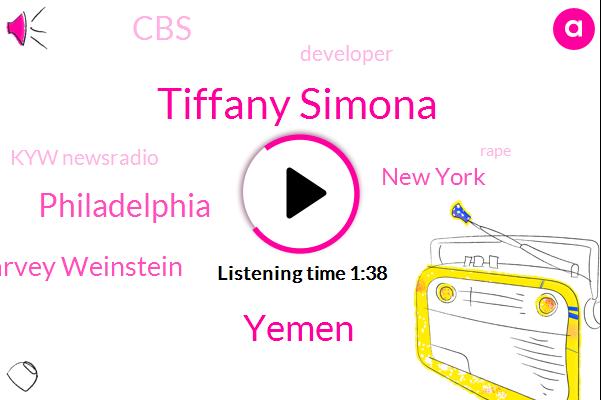 Tiffany Simona,Yemen,Philadelphia,Harvey Weinstein,New York,CBS,Developer,Kyw Newsradio,Rape