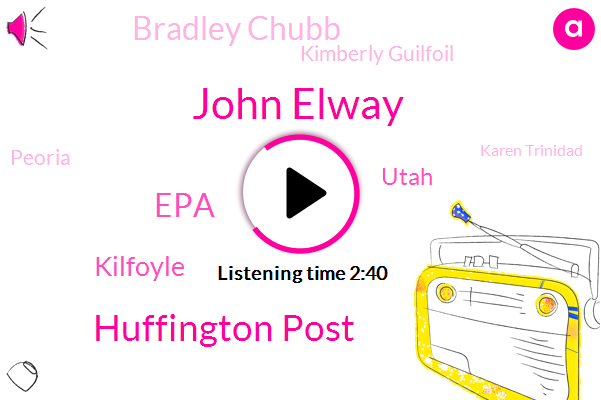 John Elway,Huffington Post,EPA,Kilfoyle,Utah,Bradley Chubb,Kimberly Guilfoil,Peoria,Karen Trinidad,New Mexico,Colorado,FOX,Donald Trump,CBS,Keenum,Colfax,York,Broadway,Santa Fe,Thirty Million Dollars