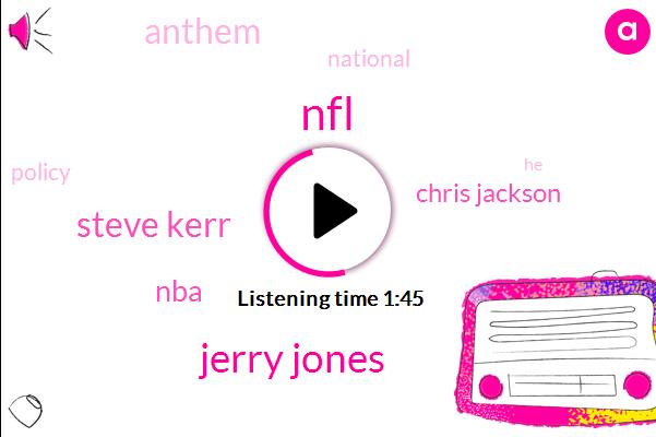 Jerry Jones,NFL,Steve Kerr,NBA,Chris Jackson