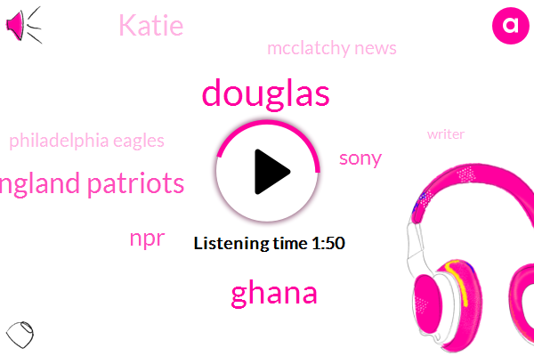 Douglas,Ghana,New England Patriots,NPR,Sony,Katie,Mcclatchy News,Philadelphia Eagles,Writer,Rodney Carmichael,Philly,Blatter