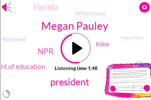 Megan Pauley,President Trump,NPR,Virginia Department Of Education,Kobe,Florida,White House,Richmond,Megan Pauly,Governor Northam,NBA,Virginia,Ohio,Illinois,Arizona,Louisiana,Yahoo,Buffett
