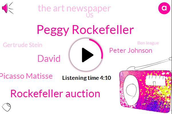 Peggy Rockefeller,Rockefeller Auction,David,Monay Gauguin Picasso Matisse,Peter Johnson,The Art Newspaper,United States,Gertrude Stein,Ben League,Fitch,Gauguin,Georgina,Christie,Two Million Dollars