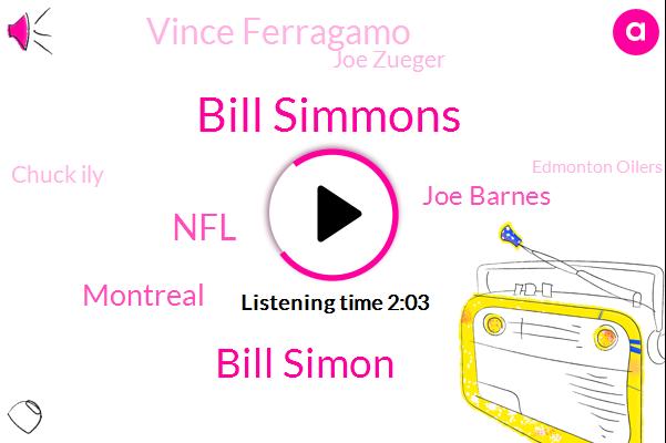 Bill Simmons,Bill Simon,NFL,Steve,Montreal,Joe Barnes,Vince Ferragamo,Joe Zueger,Chuck Ily,Edmonton Oilers,Chuckie Lee,JOE,Nelson Scall,Rams,David Overstreet,Hamilton