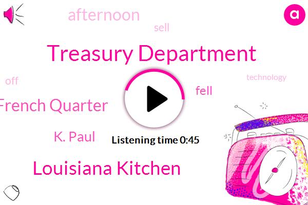 Treasury Department,Louisiana Kitchen,French Quarter,K. Paul