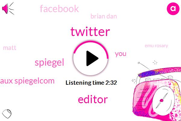 Twitter,Editor,Spiegel,Onlineeight Bureaux Spiegelcom,Facebook,Brian Dan,Matt,Emu Rosary,Instagram,Holland Patten Public Library