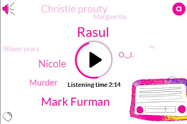 Rasul,Mark Furman,Nicole,Murder,O._J.,Christie Prouty,Marguerite,Fifteen Years