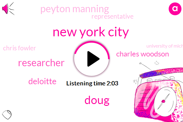 New York City,Doug,Researcher,Deloitte,Charles Woodson,Peyton Manning,Representative,Chris Fowler,University Of Michigan,Fifteen Minutes